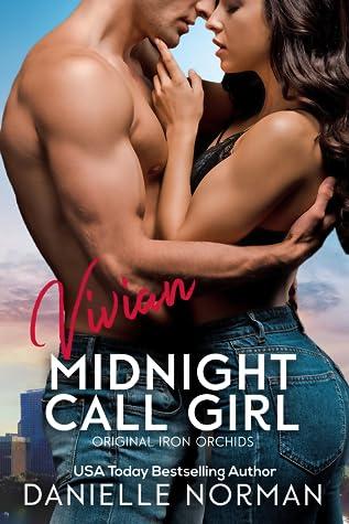 Vivian, Midnight Call Girl (Iron Orchids #6)