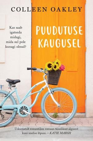 Puudutuse kaugusel by Colleen Oakley
