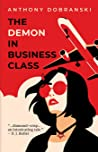 The Demon in Business Class