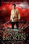 Until All Bonds Are Broken (Heart of Fire, #2)