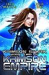 Krimson Spark: A Galactic Race for Justice (Krimson Empire Book 2)