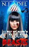 All the Teacher's Pet Beasts (All the Teacher's Pets, #1)
