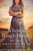 When the Bough Breaks (Rose Gardner Investigations #6)