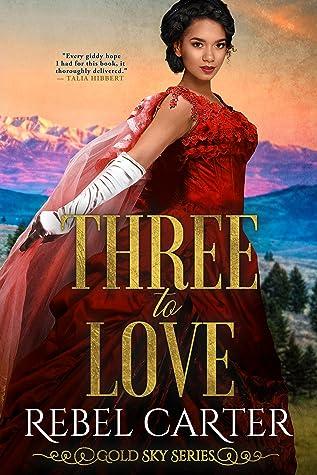 Three To Love (Gold Sky #4)