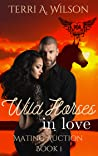 Wild Horses in Love (Mating Auction, #1; Paranormal Dating Agency)