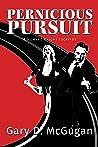 Pernicious Pursuit
