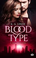 Sang pour sang (Blood type, #2)