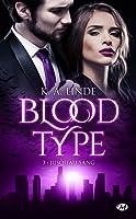 Jusqu'au sang (Blood Type, #3)