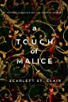 A Touch of Malice (Hades & Persephone, #3)