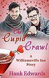 The Cupid Crawl (Williamsville Inn, #4)