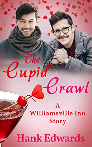 The Cupid Crawl (Williamsville Inn, #4)