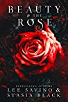 Beauty & the Rose (Beauty and the Rose, #3)
