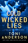 Cold Wicked Lies (Cold Justice #13; Crossfire #3)