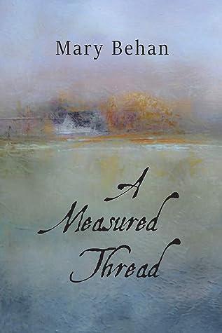 A Measured Thread