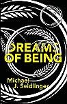 Dreams of Being