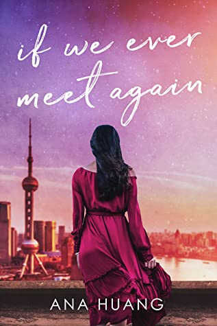 If We Ever Meet Again by Ana Huang