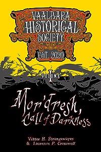 Mor'dresh, Call of Darkness (Vaal'bara Historical Society, #1)