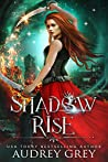 Shadow Rise (Shadow Fall, #2)