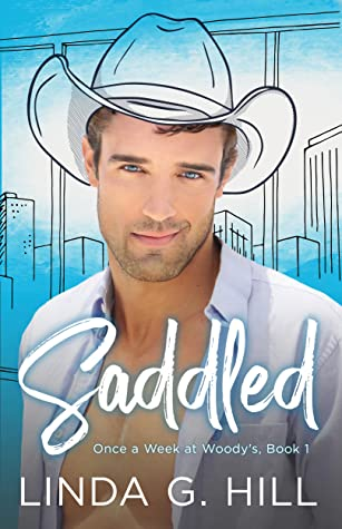 Saddled - Once a Week at Woody's, Book 1