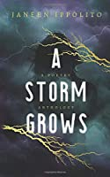 A Storm Grows: A Poetry Anthology
