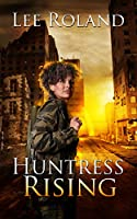 Huntress Rising (Angel of Death Book 1)