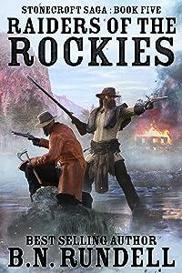 Raiders Of The Rockies (Stonecroft Saga 5)