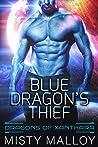 Blue Dragon's Thief (Dragons of Xanthara, #2)