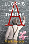 Lucky's Last Theory: A Novel