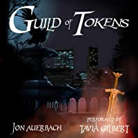 Guild of Tokens (Guild of Tokens #1)