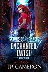 Enchanted Twist (Scions of Magic #7)