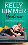 Undone (Start Up in the City, #3)