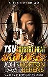 TSU: Desert Heat (Tsu Kim Spy Thriller #1)