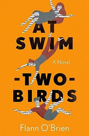 At Swim-Two-Birds by Flann O'Brien