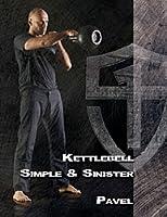 Kettlebell: Simple & Sinister