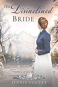 His Disinclined Bride (Seasons of Change, #7)