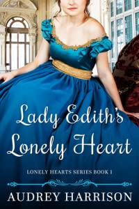 Lady Edith's Lonely Heart (Lonely Hearts #1)