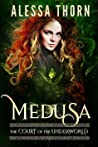 Medusa (The Court of the Underworld, #2)