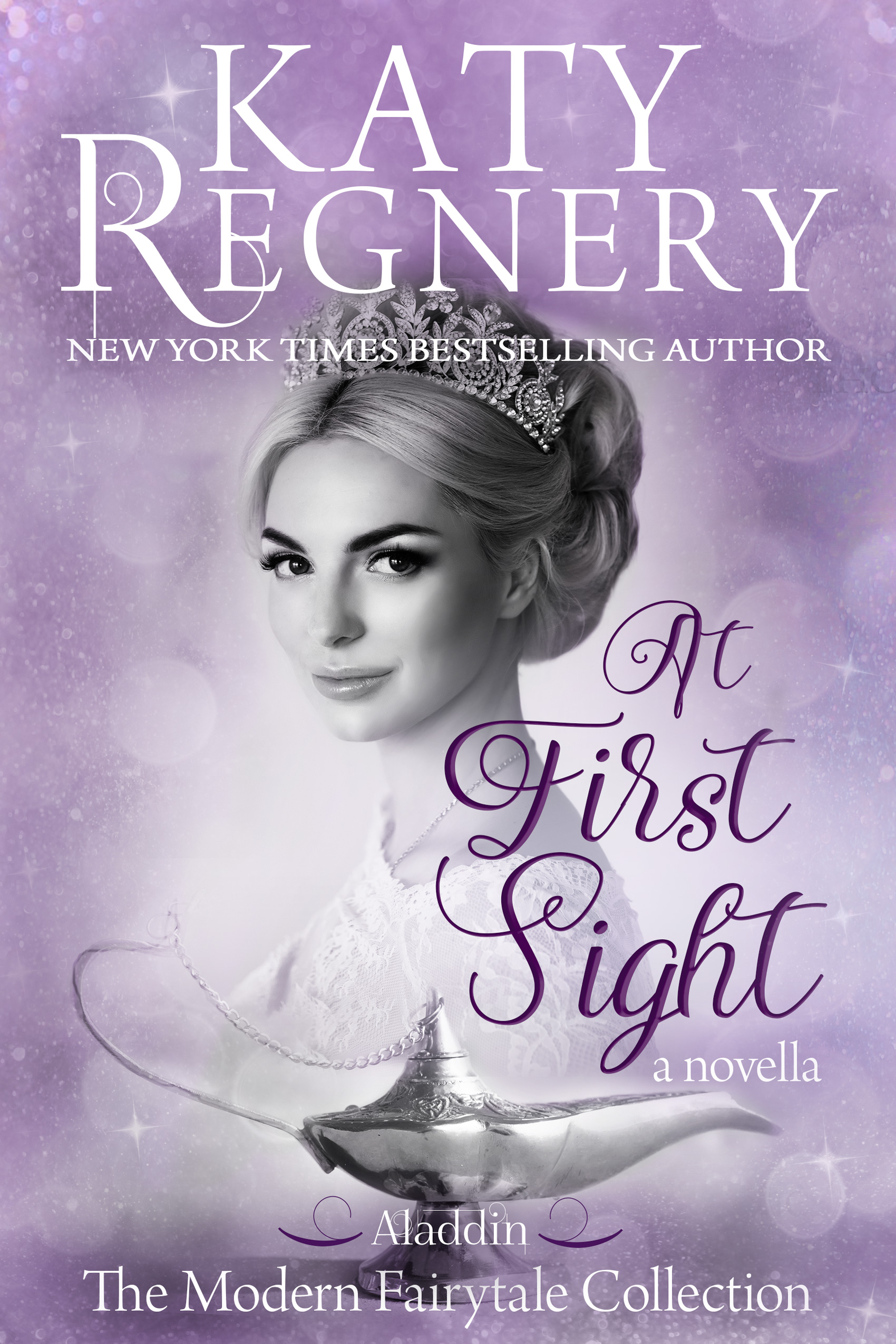 Katy Regnery - A Modern Fairytale 7 - At First Sight