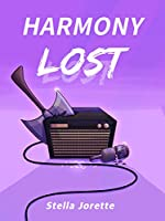 Harmony Lost (Songs out of Time, #1)
