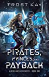 Pirates, Princes, and Payback (Mixologists and Pirates #1-3)