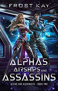 Alphas, Airships, and Assassins (Mixologists and Pirates #4-6)