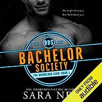 Bachelor Society (The Bachelors Club, #1)