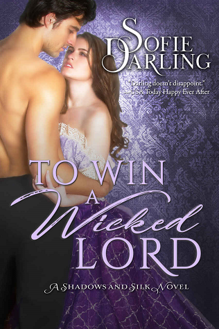 To Win a Wicked Lord (Shadows and Silk #4)