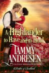 A Highlander to Have and to Hold (Brides of Scotland, #2)