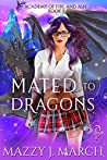 Mated To The Dragons (Academy of Fire and Ash, #3)