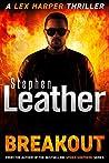 Breakout (Lex Harper #2)