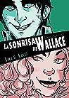 La Sonrisa de Wallace (Onironautas, #3.1)