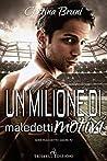 Un milione di maledetti motivi (Maledetto amore Vol. 2)
