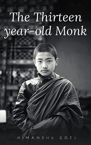 The Thirteen Year Old Monk