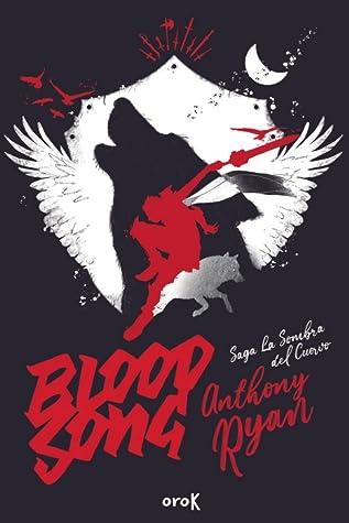 Blood Song (La Sombra del Cuervo, #1)